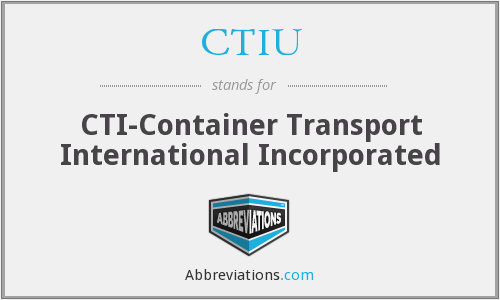 CTIU - CTI-Container Transport International Incorporated