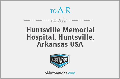 10AR - Huntsville Memorial Hospital, Huntsville, Arkansas USA