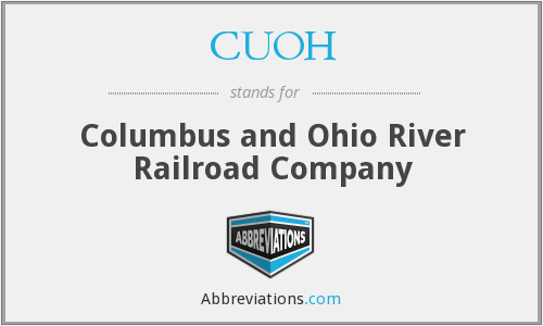 CUOH - Columbus and Ohio River Railroad Company