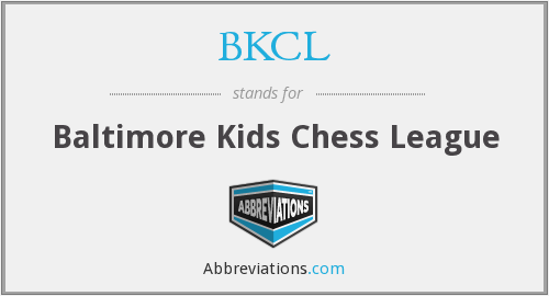 BKCL - Baltimore Kids Chess League