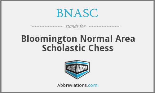 BNASC - Bloomington Normal Area Scholastic Chess