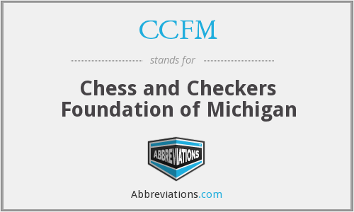 CCFM - Chess and Checkers Foundation of Michigan