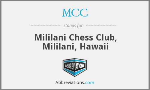 MCC - Mililani Chess Club, Mililani, Hawaii
