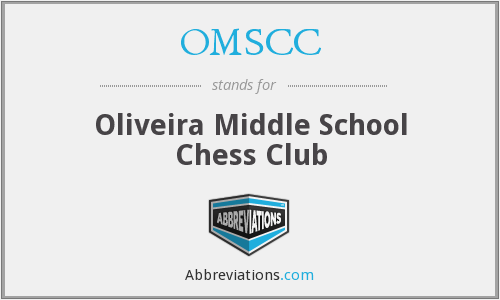 OMSCC - Oliveira Middle School Chess Club