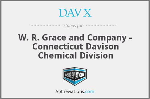 DAVX - W. R. Grace and Company - Connecticut Davison Chemical Division