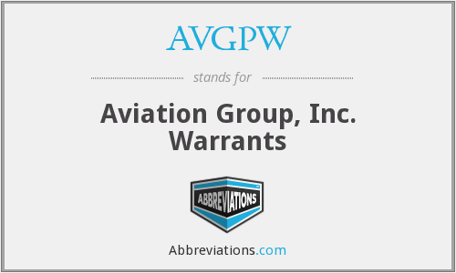 AVGPW - Aviation Group, Inc. Warrants