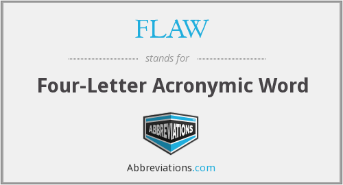 FLAW - Four-Letter Acronymic Word