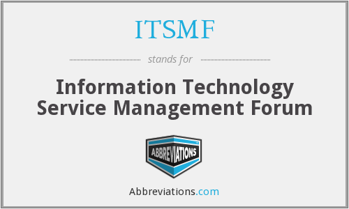 ITSMF - Information Technology Service Management Forum