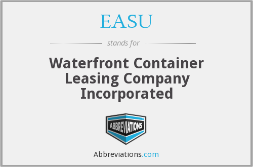 EASU - Waterfront Container Leasing Company Incorporated