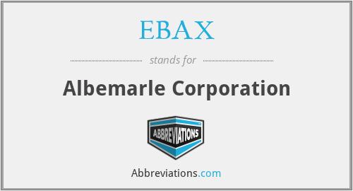 EBAX - Albemarle Corporation