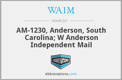 WAIM - AM-1230, Anderson, South Carolina; W Anderson Independent Mail