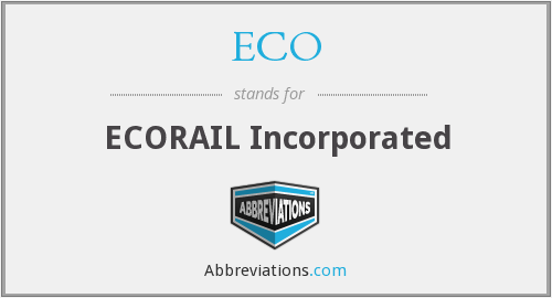ECO - ECORAIL Incorporated
