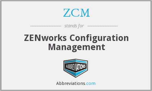 ZCM - ZENworks Configuration Management