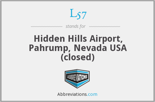 L57 - Hidden Hills Airport, Pahrump, Nevada USA (closed)
