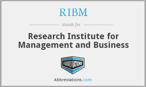 RIBM - Research Institute for Management and Business