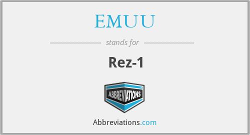 EMUU - Rez-1