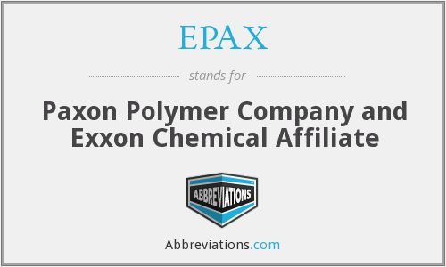 EPAX - Paxon Polymer Company and Exxon Chemical Affiliate