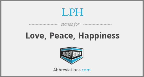 LPH - Love, Peace, Happiness