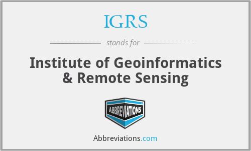 IGRS - Institute of Geoinformatics & Remote Sensing