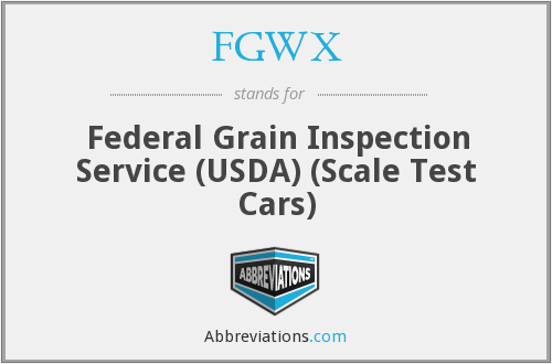 FGWX - Federal Grain Inspection Service (USDA) (Scale Test Cars)