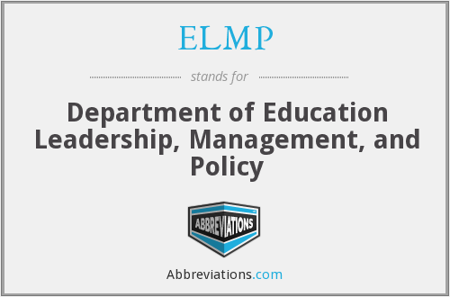 ELMP - Department of Education Leadership, Management, and Policy