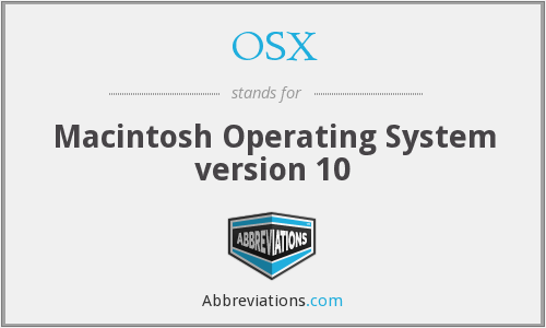 OSX - Macintosh Operating System version 10