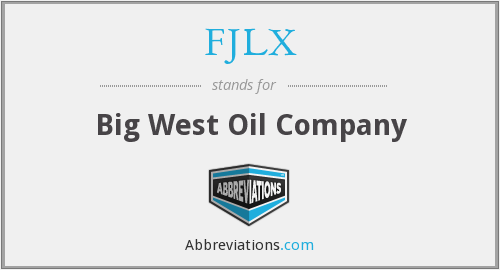 FJLX - Big West Oil Company