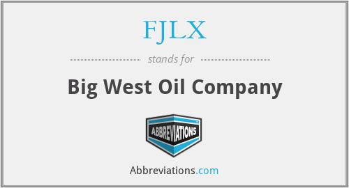 FJLX - Big West Oil Company
