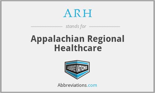 ARH - Appalachian Regional Healthcare