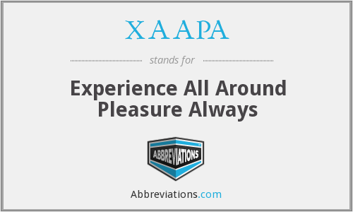 XAAPA - Experience All Around Pleasure Always