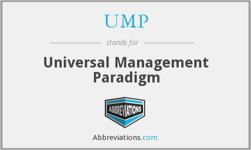UMP - Universal Management Paradigm