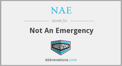 NAE - Not An Emergency