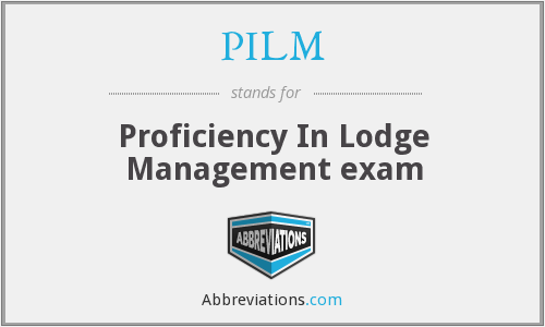 PILM - Proficiency In Lodge Management exam