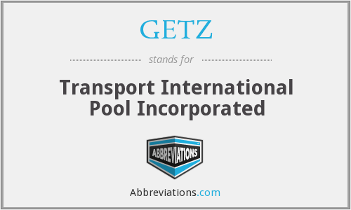 GETZ - Transport International Pool Incorporated