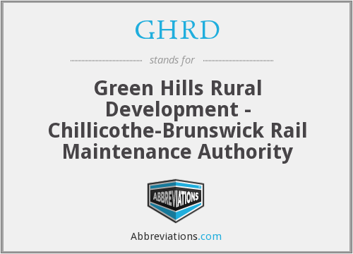 GHRD - Green Hills Rural Development - Chillicothe-Brunswick Rail Maintenance Authority
