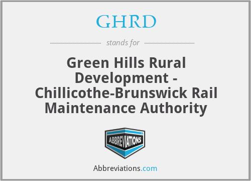 GHRD - Green Hills Rural Development - Chillicothe-Brunswick Rail Maintenance Authority