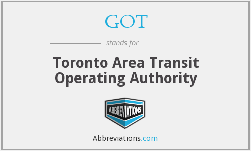 GOT - Toronto Area Transit Operating Authority