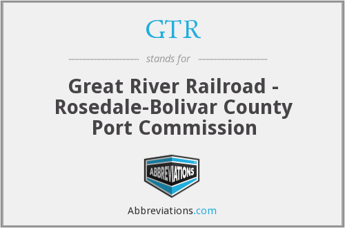 GTR - Great River Railroad - Rosedale-Bolivar County Port Commission