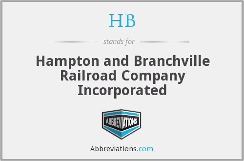 HB - Hampton and Branchville Railroad Company Incorporated