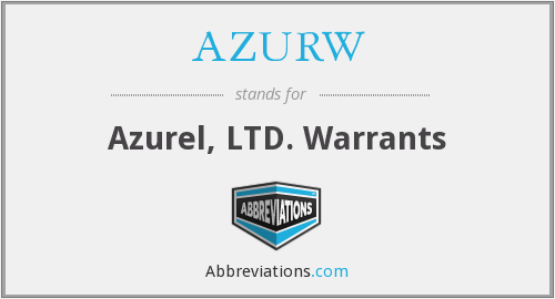 AZURW - Azurel, LTD. Warrants