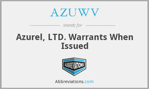 AZUWV - Azurel, LTD. Warrants When Issued