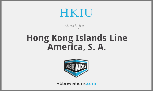 HKIU - Hong Kong Islands Line America, S. A.