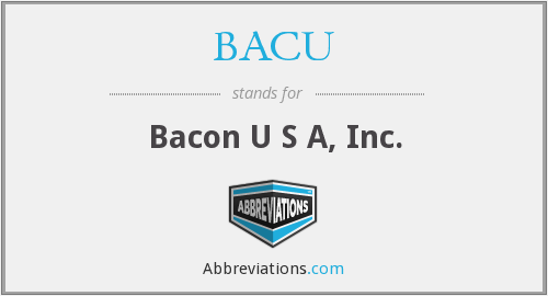 What does BACU stand for?