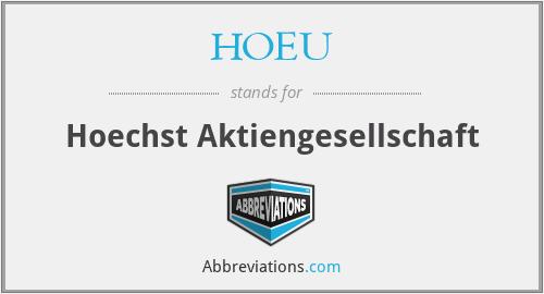 HOEU - Hoechst Aktiengesellschaft