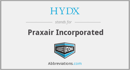 HYDX - Praxair Incorporated