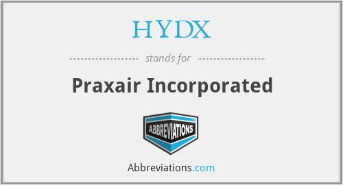 HYDX - Praxair Incorporated