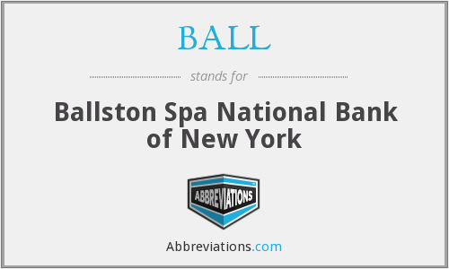 BALL - Ballston Spa National Bank of New York