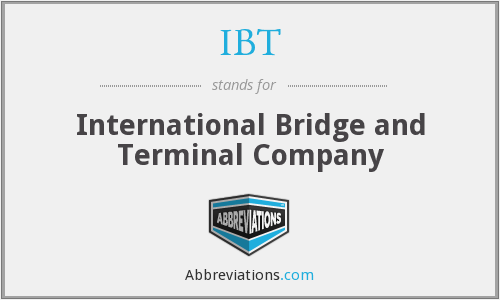 IBT - International Bridge and Terminal Company