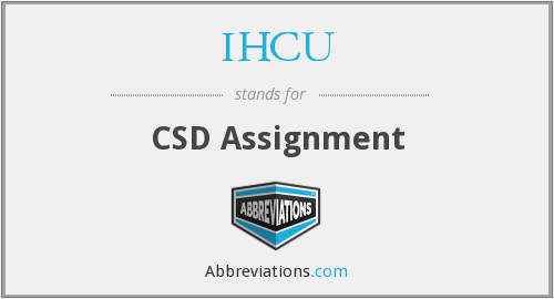 What does IHCU stand for?