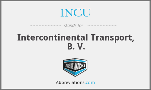 INCU - Intercontinental Transport, B. V.